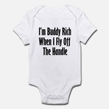 I'm Buddy Rich When I Fly Off Infant Bodysuit