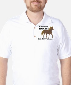 Not Rocky.. Just Horse T-Shirt