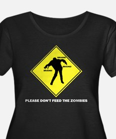 Don't Feed The Zombies T