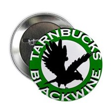 "Tarnbucks Blackwine 2.25"" Button"