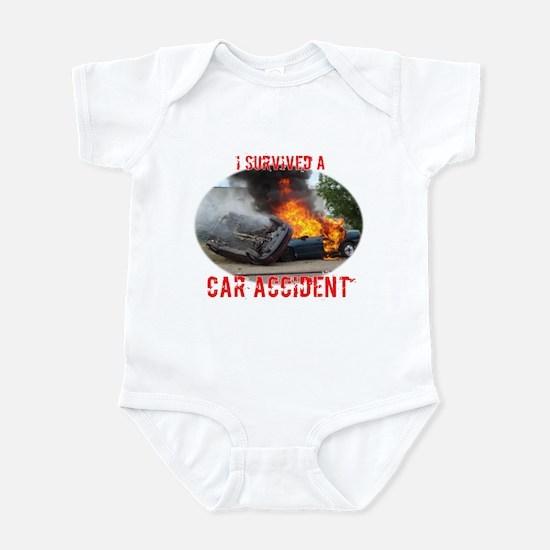 I Survived A Car Accident Infant Bodysuit