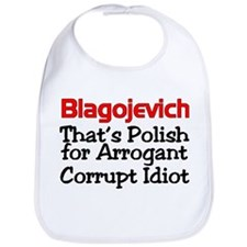 Unique Blagojevich Bib