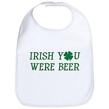 IRISH YOU WERE BEER FUNNY ST Bib