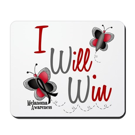 I Will Win 1 Butterfly 2 MELANOMA Mousepad