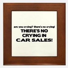 There's No Cyring in Car Sales Framed Tile
