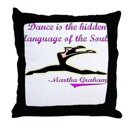 Dance Quote Gift Items Throw Pillow