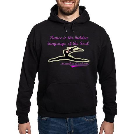 Dance Quote Gift Items Hoodie (dark)