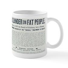 Slander on Fat People Mug