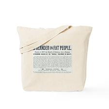 Slander on Fat People Tote Bag