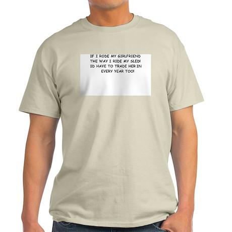 IF I RODE MY GIRLFRIEND AS HA Ash Grey T-Shirt