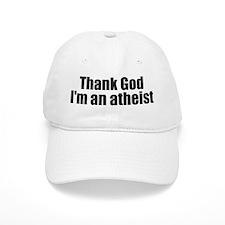 Thank god I'm an atheist Baseball Cap