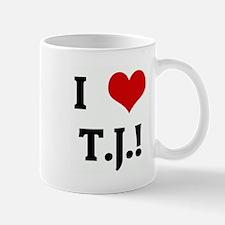 I Love T.J.! Mug