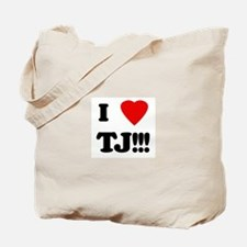 I Love TJ!!! Tote Bag