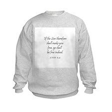 JOHN  8:36 Sweatshirt
