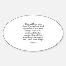 JOHN 8:28 Oval Decal