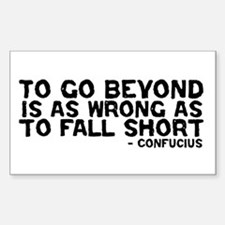 Confucius - Go Beyond Fall Short Decal
