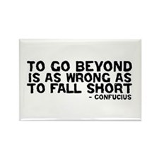 Confucius - Go Beyond Fall Short Rectangle Magnet