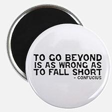 Confucius - Go Beyond Fall Short Magnet