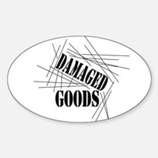 Damaged Goods Oval Decal