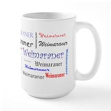 Weimaraner Text Mug
