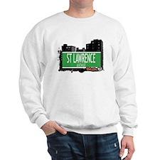 ST LAWRENCE AVENUE, BRONX, NYC Sweatshirt