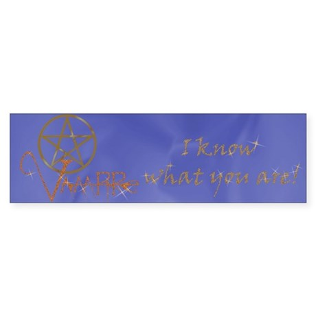 Twilight Know What You Are Bumper Sticker