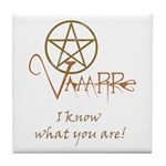 Twilight Know What You Are Tile Coaster