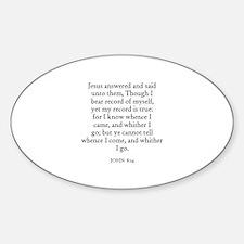 JOHN 8:14 Oval Decal