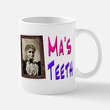 Ma's Teeth Mug
