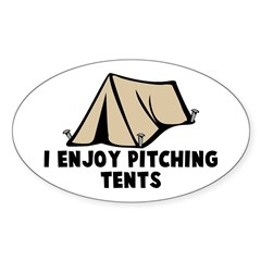 I enjoy pitching tents Oval Decal