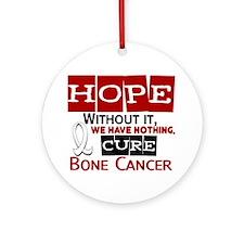 HOPE Bone Cancer 2 Ornament (Round)