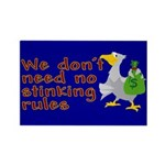 No stinking rules. Rectangle Magnet (100 pack)
