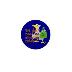 No stinking rules. Mini Button (100 pack)