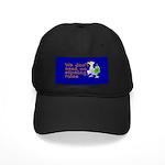 No stinking rules. Black Cap