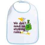 No stinking rules. Bib