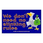 No stinking rules. Rectangle Sticker