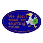 No stinking rules. Oval Sticker