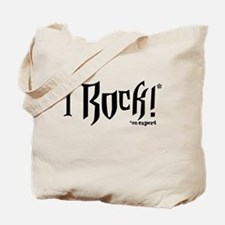 I Rock (On Expert) Tote Bag