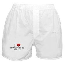 I Love Thoroughbred Horses Boxer Shorts