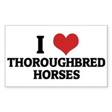 I Love Thoroughbred Horses Rectangle Decal