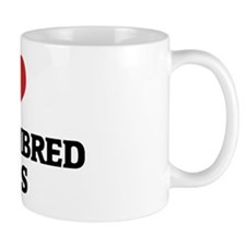 I Love Thoroughbred Horses Mug