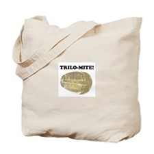 Trilo-mite! Tote Bag