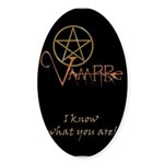 Twilight Know What You Are Oval Sticker