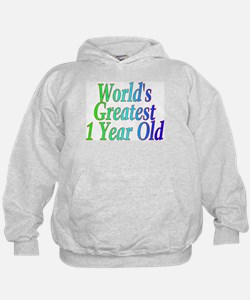 World's Greatest 1 Year Old Hoodie