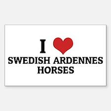 I Love Swedish Ardennes Horse Sticker (Rectangular
