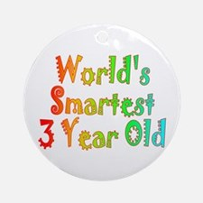 World's Smartest 3 Year Old Ornament (Round)