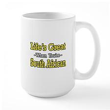 """Life's Great..South African"" Mug"