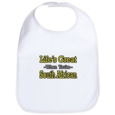 """Life's Great..South African"" Bib"