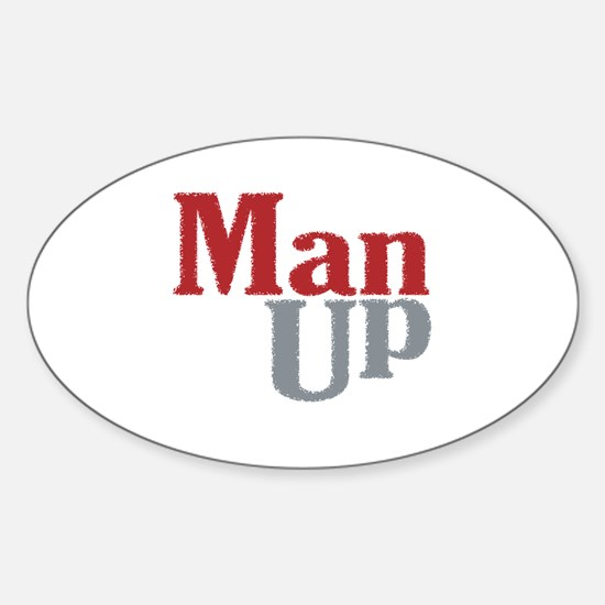 Man Up Oval Decal