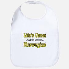 """Life's Great..Norwegian"" Bib"